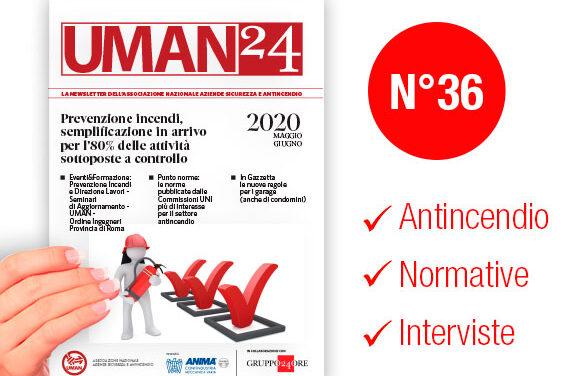 UMAN24 n.36 – Prevenzione incendi, semplificazione in arrivo per l'80% delle attività sottoposte a controllo