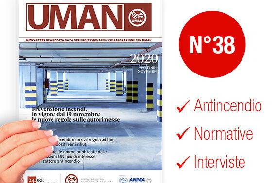 UMAN24 n.38 – Prevenzione incendi, in vigore dal 19 novembre le nuove regole sulle autorimesse