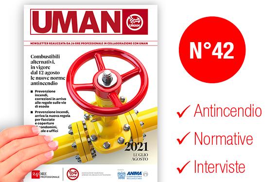UMAN24 n.42 – Combustibili alternativi, in vigore dal 12 agosto le nuove norme antincendio